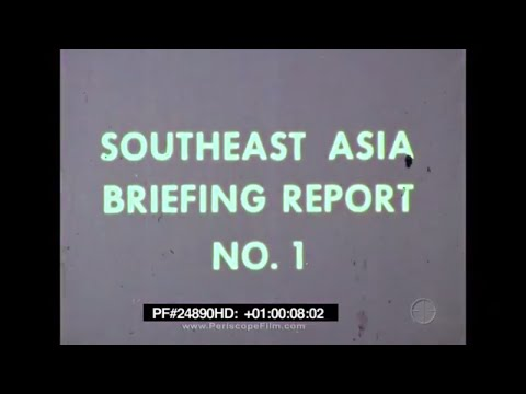 Southeast Asia Briefing Report # 1 - Vietnam, Jackstay 24890 HD