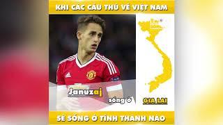 Các cầu thủ sống ở đâu nếu ở Việt Nam