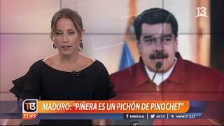 """Maduro arremete contra Piñera: """"Pichón de Pinochet"""""""