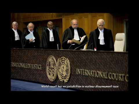 Breaking News : World court has no jurisdiction in nuclear disarmament case