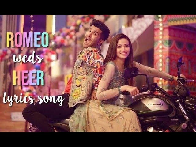 Romeo Weds Heer - Full Song LYRICS (Sana Javaid & Feroze Khan) | HD | New pakistani song