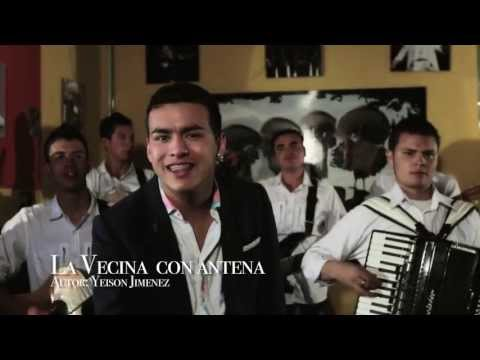 La Vecina con Antena (Yeison Jiménez) / Música Popular
