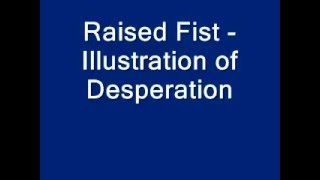 Watch Raised Fist Illustration Of Desperation video