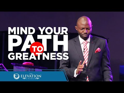 The PATH to GREATNESS | Pastor Emmanuel Olajitan