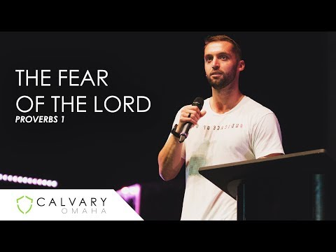 The Fear Of The Lord // Proverbs 1