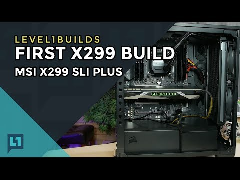 Building an X299 System: MSI X299 SLI Plus and GTX 1080
