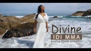Divine - Idi Mma (prod by Frank Edwards) [VIDEO]