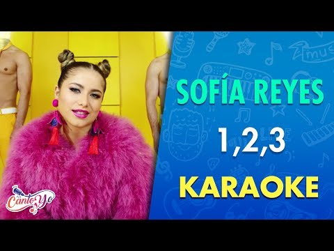 Sofia Reyes - 1, 2, 3 (Karaoke) | CantoYo