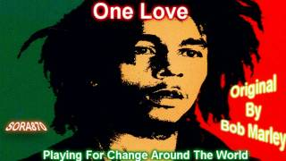 Playing For Change Around The World  - One Love Lyrics HD