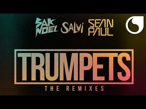 Sak Noel & Salvi Ft. Sean Paul - Trumpets (Shintaro Remix)