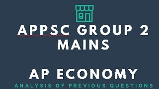 Group 2 Mains Online Classes - AP Economy || Analysis of Previous Questions based on ES 2015-16
