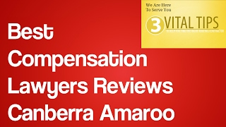 Best Compensation Lawyers Reviews Canberra Amaroo | Workers Compensation Lawyers Canberra
