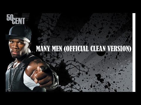 50 Cent - Many Men (Official Clean Version)