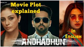 Andhadhun Indian movie Plot explained in English