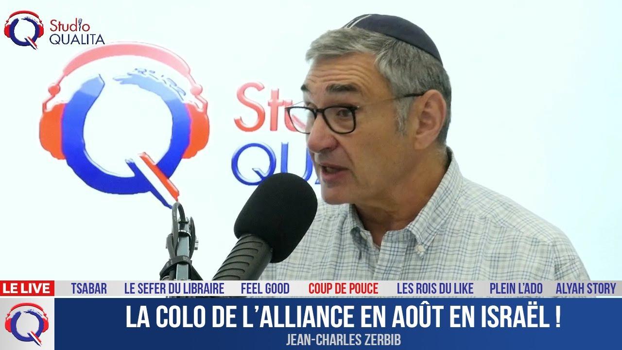 La colo de l'Alliance en août en Israël ! - cdp#328