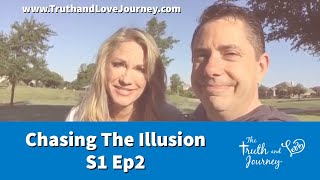 Chasing the Illusion S1 Ep2