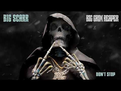 Big Scarr – Don't Stop
