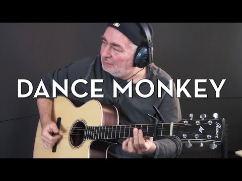 Tones And I - Dance Monkey - Fingerstyle Guitar Cover