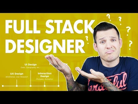 Full Stack Designer... What's that?