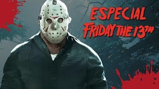 ESPECIAL : SEXTA FEIRA 13 + Friday The 13th The game