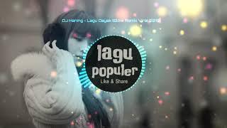 DJ Haning - Lagu Dayak AYE 123 (Remix Slow Viral 2019)