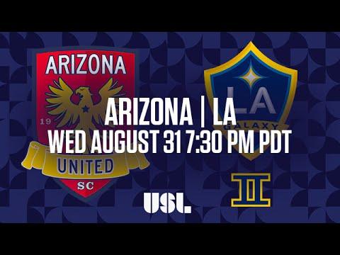 WATCH LIVE: Arizona United SC vs LA Galaxy II 8-31-16