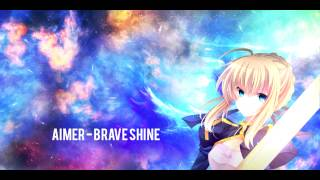 Aimer - Brave Shine [Full] Fate/Stay Night Unlimited Blade Works (2015) OP