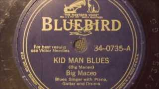 Kid Man Blues - Big Maceo