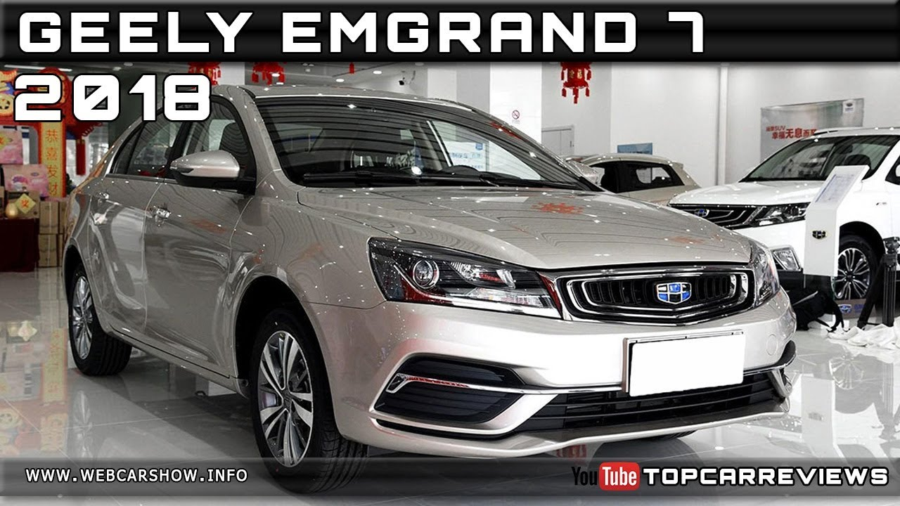 2018 Geely Emgrand 7 Review Rendered Price Specs Release Date Youtube