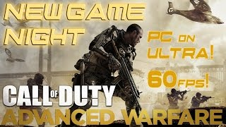 New Game Night: Call of Duty: Advanced Warfare Multiplayer (PC ULTRA 60fps)
