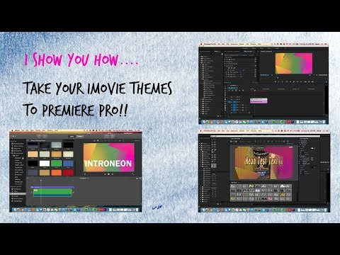 How to Import iMovie Themes to Premiere Pro