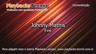 Playback - Johnny Mathis - Evie