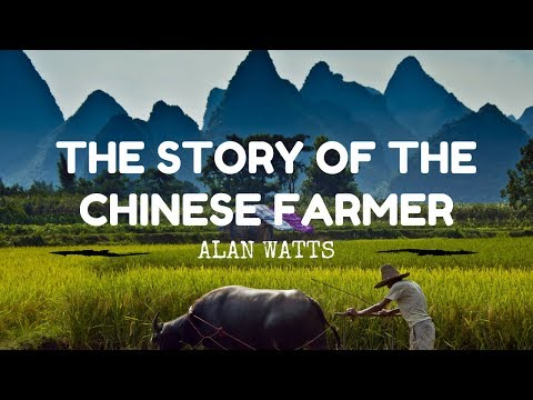 Alan Watts ~ The Story of the Chinese Farmer