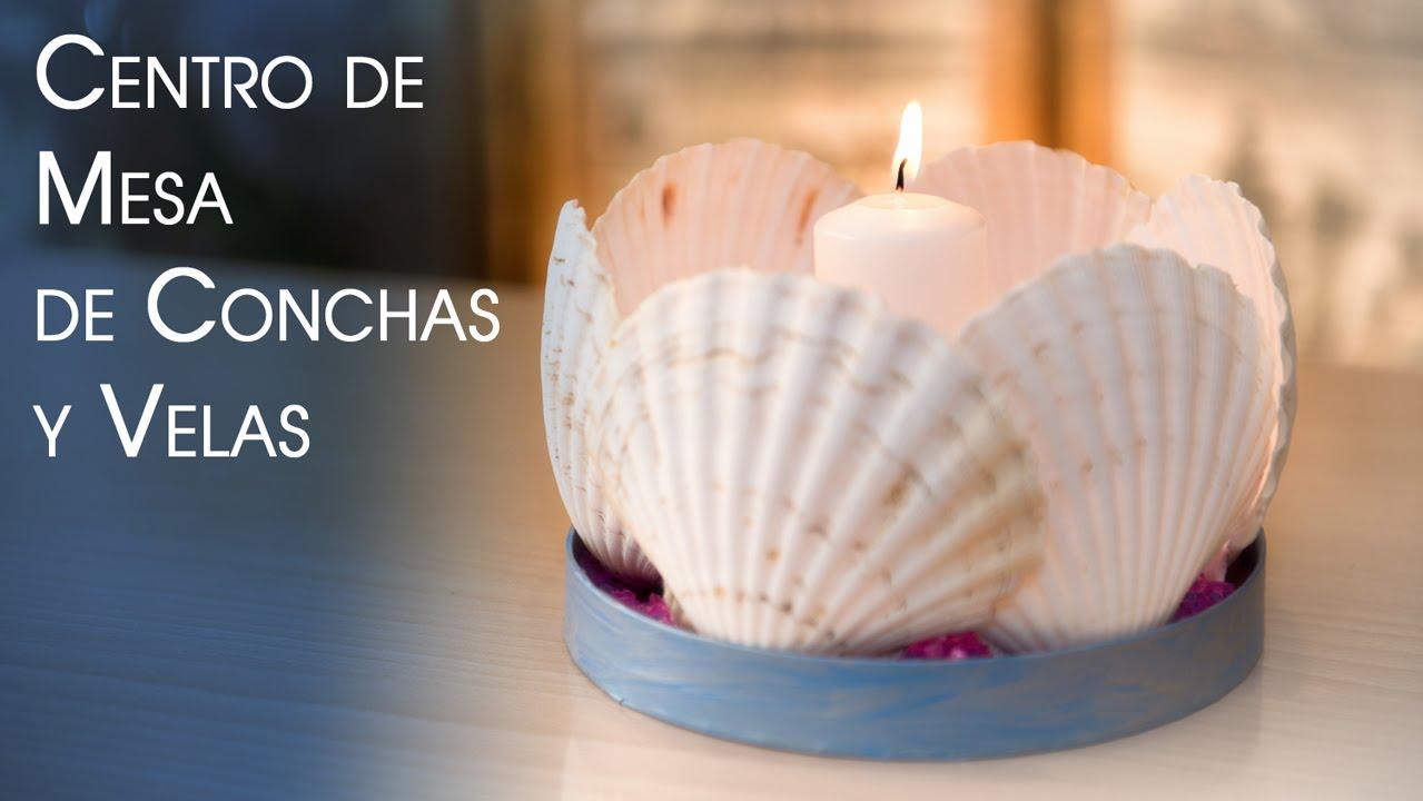Centro de mesa de conchas y velas youtube for Decoracion del hogar con velas