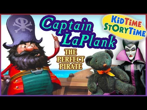 Captain LaPlank, The Perfect Pirate  - Stories for Kids