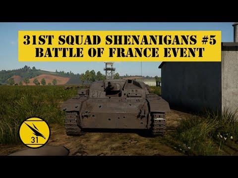 31st Squad Shenanigans #5 [Battle of France Event]