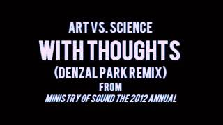 Watch Art Vs Science With Thoughts video