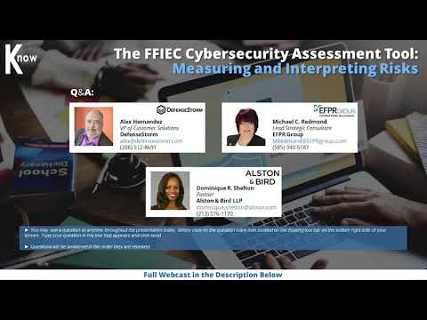 The FFIEC Cybersecurity Assessment Tool
