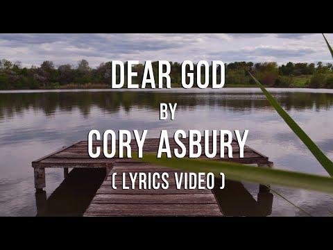 dear-god-by-cory-asbury- -lyrics-video