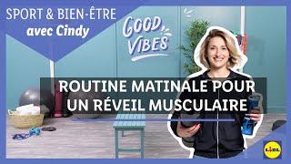 SPORT 🏋️♀️   La routine matinale de Cindy pour un réveil musculaire   Lidl France