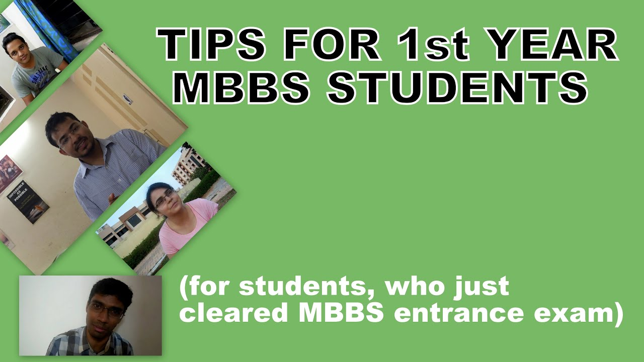 tips for students who have just cleared mbbs entrance exam 1st tips for students who have just cleared mbbs entrance exam 1st year mbbs student