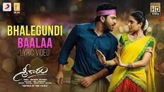 Sreekaram - Bhalegundi Baalaa Lyric | Sharwanand | Kishor B | Mickey J. Meyer