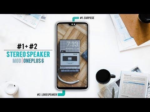 OnePlus 6   Turn Earpiece into a Speaker   Stereo Speaker Mod