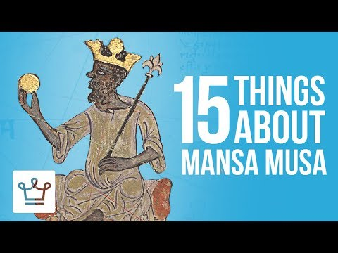 15 Things You Didn't Know About Mansa Musa