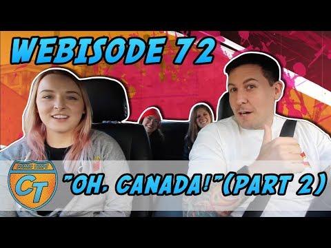 "Comic Trips: Webisode 72- ""Oh, Canada!""(pt.2)"