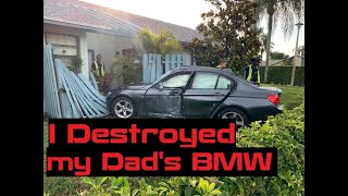 I TOTALED & BENT my DAD'S BMW in HALF & walked away with no injuries!!!!