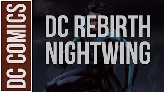 The Return of Nightwing (DC Rebirth One Shot: Nightwing #1)