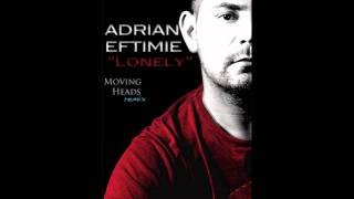 Adrian Eftimie - Lonely (Dj Neestor & Alex Dru remix)