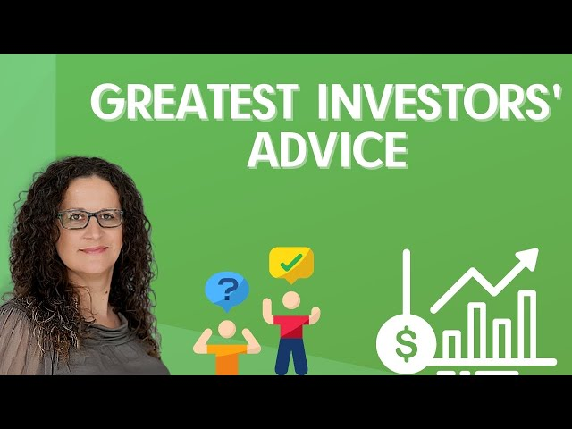 Investing advice from the greatest investors (Warren Buffet, Charlie Monger and more)