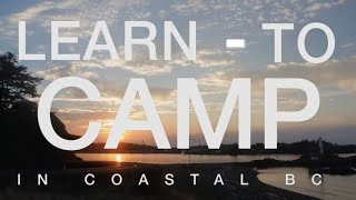 Learn-to Camp in Coastal British Columbia